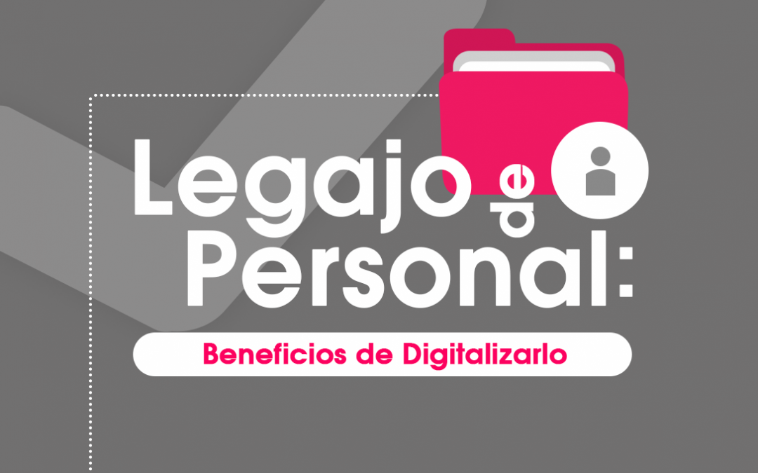 Legajo de personal: Beneficios de Digitalizarlo