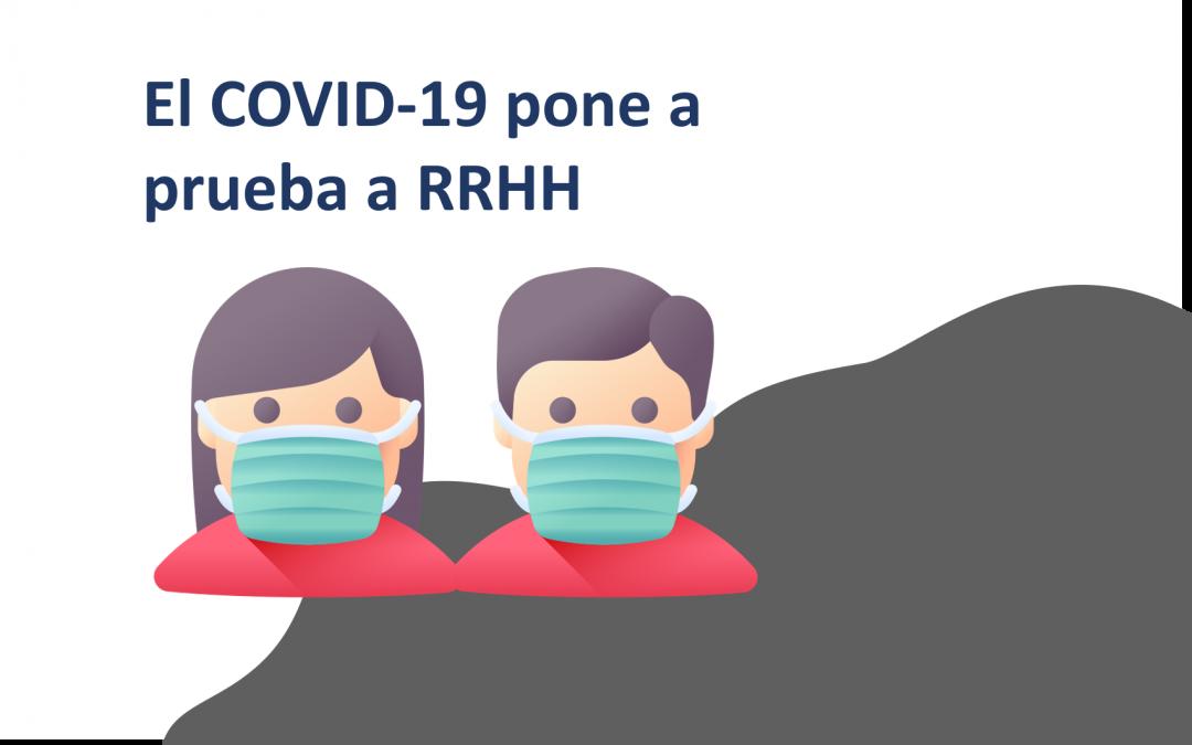 El COVID-19 pone a prueba a Recursos Humanos