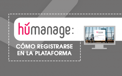Humanage: Cómo registrarse en la plataforma
