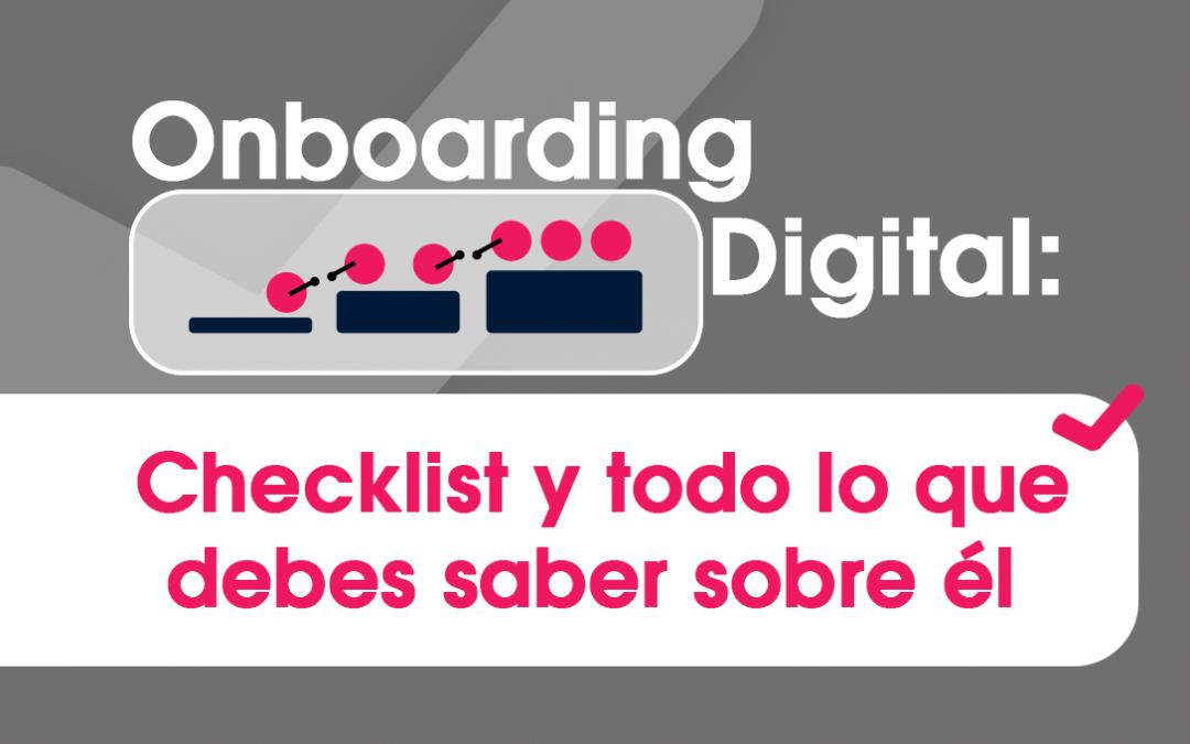 Onboarding Digital: Checklist y Todo lo que Debes Saber