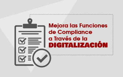 Mejora las Funciones de Compliance a Través de la Digitalización