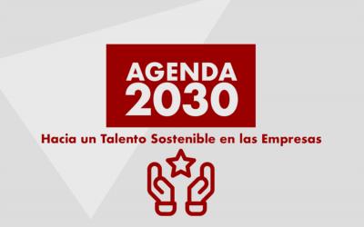 Agenda 2030: Hacia un Talento Sostenible en las Empresas