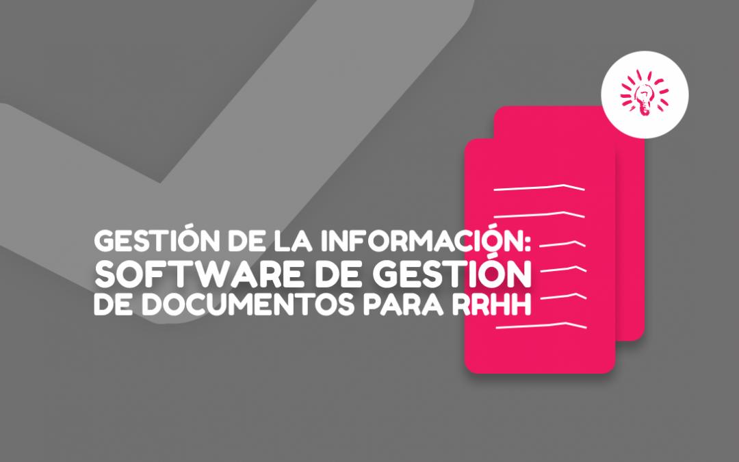 Gestión de la información: Software de gestión de documentos para RRHH